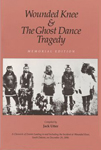WOUNDED KNEE AND GHOST DANCE TRAGEDY