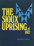 THE SIOUX UPRISING OF 1862
