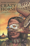CRAZY HORSE: STRANGE MAN OF THE OGLALA