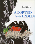 Adopted by the Eagles, by Paul Goble