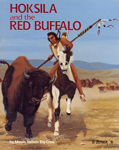 Hoksila and the Red Buffalo, by Moses Nelson Big Crow