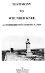 TESTIMONY TO WOUNDED KNEE